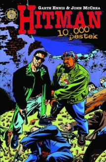 Hitman #2: 10.000 pestek - Garth Ennis, John McCrea