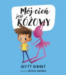 Mój cień jest różowy - Scott Stuart, Michał Rusinek