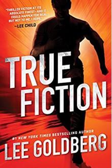 True Fiction - Lee Goldberg