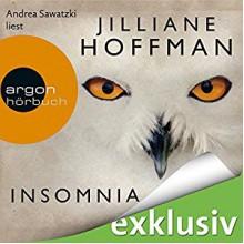Insomnia - Argon Verlag, Jilliane Hoffman, Andrea Sawatzki
