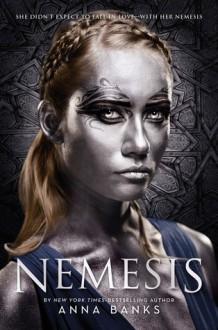 Nemesis - Anna Banks