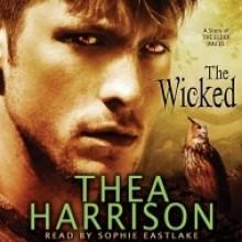 The Wicked - Thea Harrison, Sophie Eastlake
