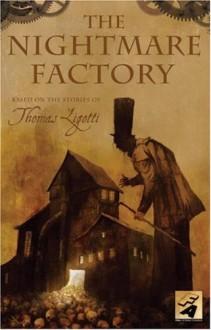 The Nightmare Factory, Vol. 1 - Thomas Ligotti, Stuart Moore, Joe Harris, Colleen Doran, Ben Templesmith, Ted McKeever, Michael Gaydos