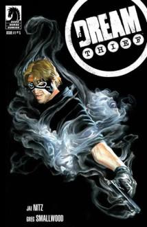 Dream Thief #1 - Jai Nitz, Greg Smallwood