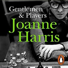 Gentlemen & Players - Joanne Harris,Steven Pacey