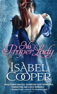 No Proper Lady - Isabel Cooper
