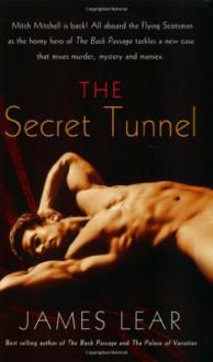 The Secret Tunnel - James Lear