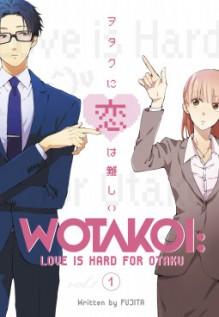 Wotakoi: Love is Hard for Otaku 1 - Maki Fujita