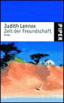 Zeit der Freundschaft. (Taschenbuch) - Mechtild Sandberg, Judith Lennox
