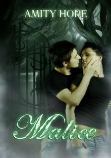 Malice - Amity Hope