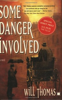 Some Danger Involved - Will Thomas