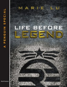 Life Before Legend - Marie Lu