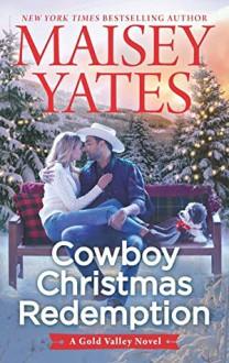 Cowboy Christmas Redemption - Maisey Yates