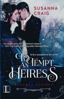To Tempt an Heiress - Susanna Craig