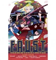 FAUST 1 - NisiOisiN, Kouhei Kadono, Otaro Maijo, Otsuichi, Kinoko Nasu, Koji Watanabe, Yun Kouga
