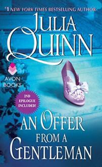 An Offer From a Gentleman With 2nd Epilogue (Bridgertons) - Julia Quinn