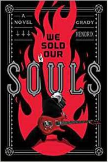 We Sold Our Souls - Grady Hendrix