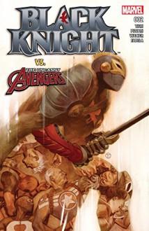 Black Knight (2015-) #2 - Luca Pizzari, Julian Totino Tedesco, Frank Tieri