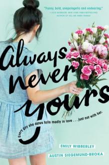 Always Never Yours - Austin Siegemund-Broka,Emily Wibberley