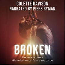 Broken - Colette Davison,Piers Ryman