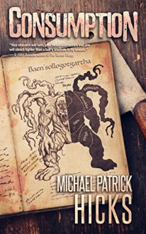 Consumption - Michael Patrick Hicks
