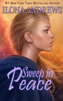 Sweep in Peace - Ilona Andrews
