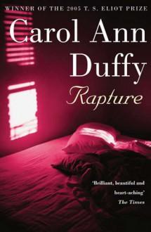 Rapture - Carol Ann Duffy