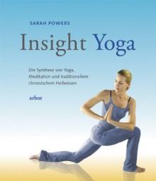 Insight-Yoga - Sarah Powers