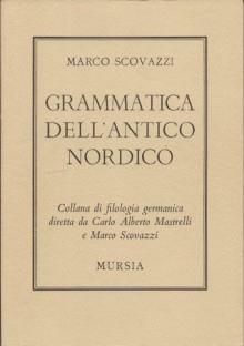 Grammatica dell'antico nordico - Marco Scovazzi