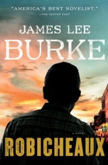 Robicheaux - James Lee Burke
