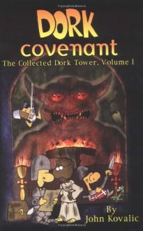 Dork Covenant (Dork Tower, Vol. 1) - John Kovalic