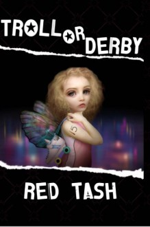 Troll Or Derby - Red Tash