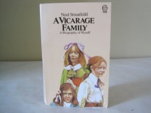 a vicarage family: a biography of myself - Noel Streatfeild