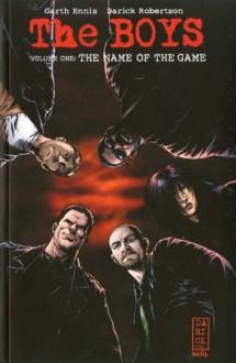 The Boys (Vol. 1) - The Name of the Game - Darick Robertson, Garth Ennis
