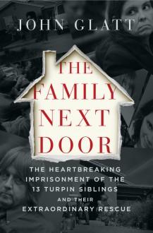 The Family Next Door - John Glatt