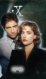 X-Files Classics: Season One Vol. 2 - Roy Thomas, Alex Saviuk, Val Mayerik, John van Fleet, Sean Scoffield, Paul Shipper