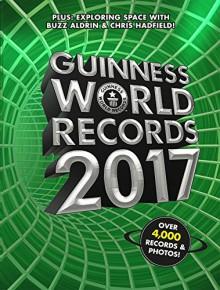 Guinness World Records 2017 - Guinness World Records, Chris Hadfield, Buzz Aldrin