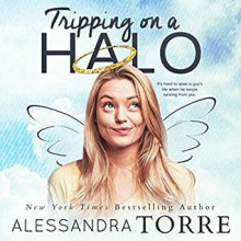 Tripping on a Halo - Alessandra Torre,Tor Thom,Charley Ongel