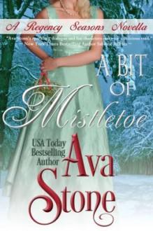 A Bit of Mistletoe - Ava Stone