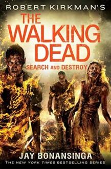 Search and Destroy The Walking Dead #7 - Jay Bonansinga