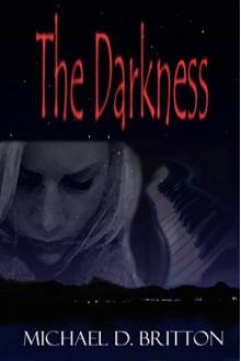 The Darkness - Michael D. Britton