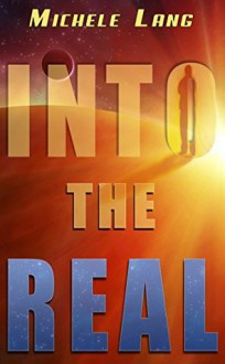 Into the Real - Michele Lang