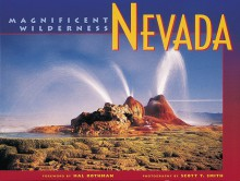 Nevada: Magnificent Wilderness - Scott T. Smith