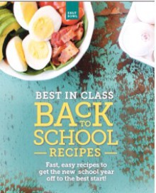Best In Class: Back to School Recipes - Steven A. Eggland
