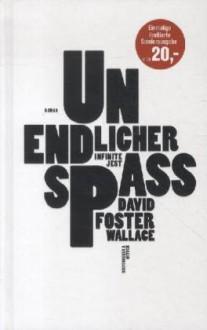 Unendlicher Spaß (limitierte Sonderausgabe): Infinite Jest. Roman - David Foster Wallace