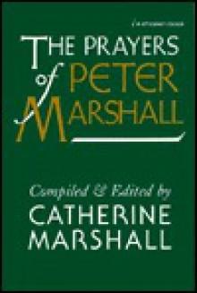 Prayers of Peter Marshall - Peter Marshall