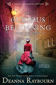 A Curious Beginning - Deanna Raybourn