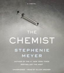 The Chemist - Stephenie Meyer, Ellen Archer