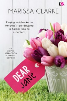 Dear Jane (Animal Attraction #1) - Marissa Clarke