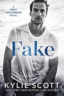 Fake - Kylie Scott